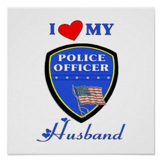 I Love My Police Husband Poster
