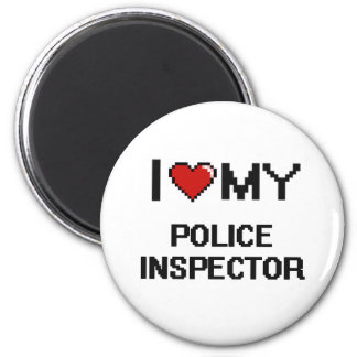 I love my Police Inspector 2 Inch Round Magnet