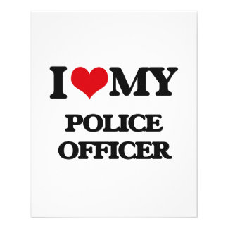 I love my Police Officer Flyers