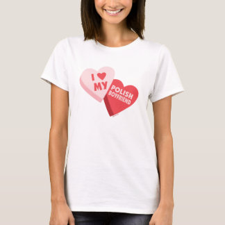 I Love My Polish Boyfriend Candy Hearts T-Shirt