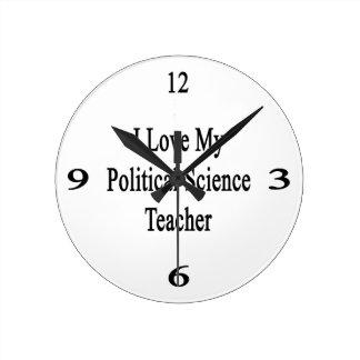 I Love My Political Science Teacher Wall Clock