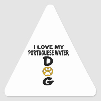 I Love My Portuguese Water Dog Dog Designs Triangle Sticker