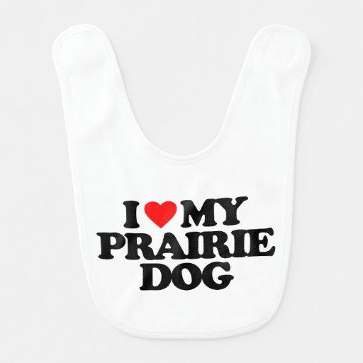 I LOVE MY PRAIRIE DOG BABY BIB