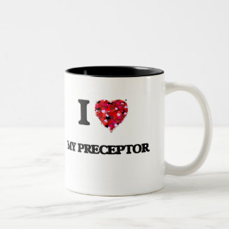 I Love My Preceptor Two-Tone Coffee Mug
