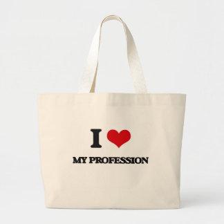 I Love My Profession Tote Bag