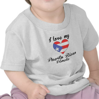 I Love My Puerto Rican Uncle Tee Shirts