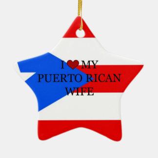 I Love My Puerto Rican Wife, Flag of Puerto Rico Ceramic Ornament