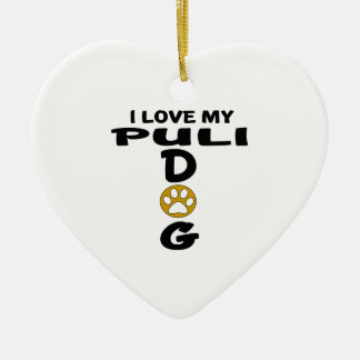 I Love My Puli Dog Designs Ceramic Heart Decoration