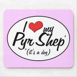 I Love My Pyr Shep (It's a Dog) Mousepads