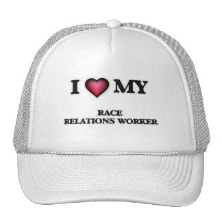 I love my Race Relations Worker Cap