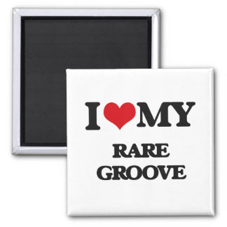 I Love My RARE GROOVE Fridge Magnets