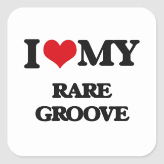 I Love My RARE GROOVE Square Stickers