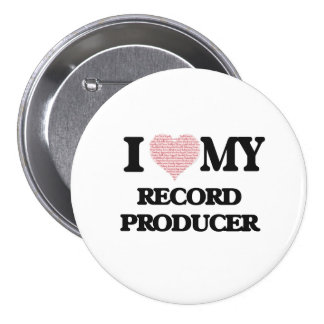 I love my Record Producer (Heart Made from Words) 7.5 Cm Round Badge