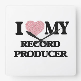 I love my Record Producer (Heart Made from Words) Clocks