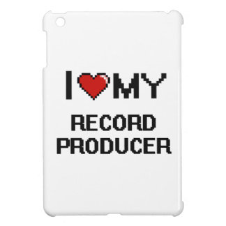 I love my Record Producer Cover For The iPad Mini