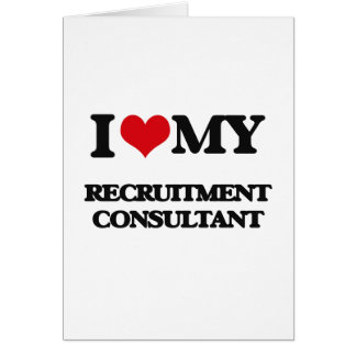 I love my Recruitment Consultant Cards