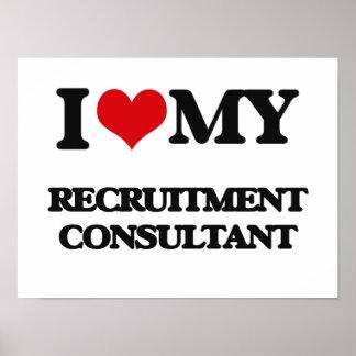 I love my Recruitment Consultant Print