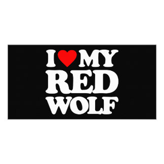 I LOVE MY RED WOLF PHOTO GREETING CARD