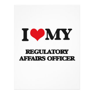 I love my Regulatory Affairs Officer Personalized Flyer