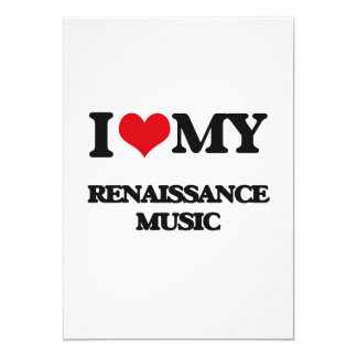 I Love My RENAISSANCE MUSIC Personalized Announcement Card