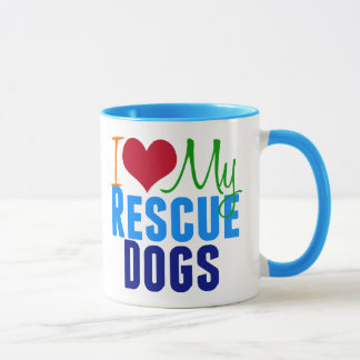 I Love My Rescue Dogs Mug
