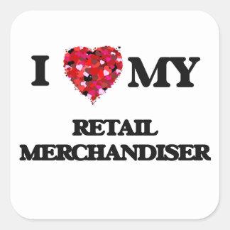 I love my Retail Merchandiser Square Sticker