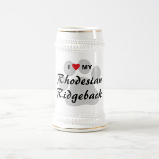 I Love My Rhodesian Ridgeback Beer Stein