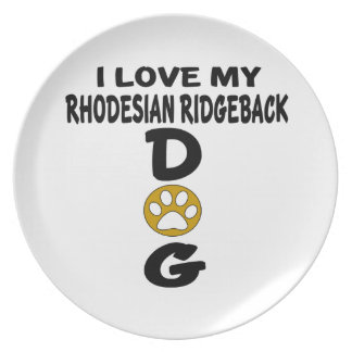 I Love My Rhodesian RidgebackDog Designs Party Plates