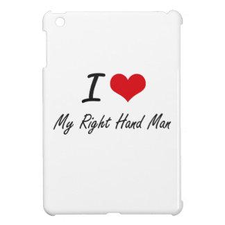 I Love My Right-Hand Man iPad Mini Cases