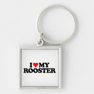 I LOVE MY ROOSTER KEY CHAINS