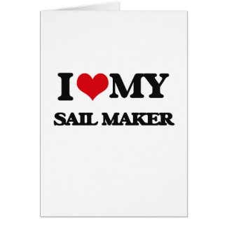 I love my Sail Maker Card