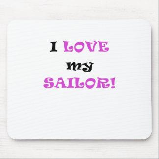 I Love my Sailor Mousepads