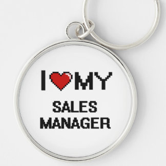 I love my Sales Manager Silver-Colored Round Keychain
