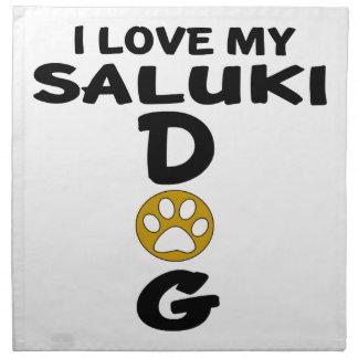 I Love My Saluki Dog Designs Napkin