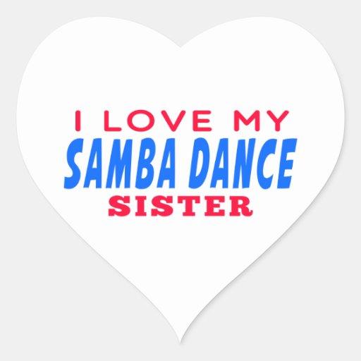 I Love My Samba Dance Sister Stickers