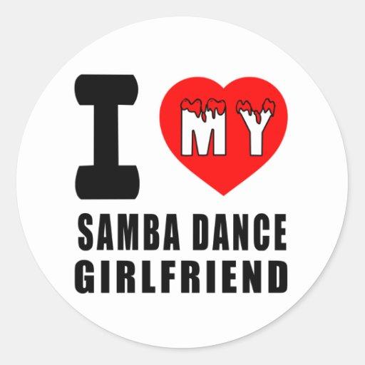 I Love My Samba Girlfriend Stickers