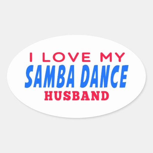 I Love My Samba Husband Stickers