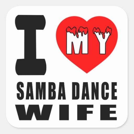 I Love My Samba Wife Stickers