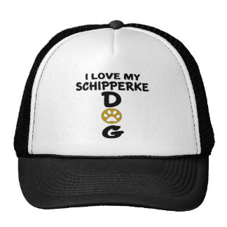 I Love My Schipperke Dog Designs Cap