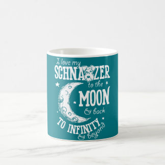 I Love my Schnauzer to the Moon and Back Mug