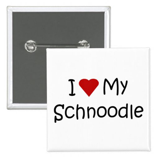 I Love My Schnoodle Dog Breed Lover Gifts Buttons