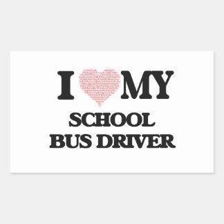 I love my School Bus Driver (Heart Made from Words Rectangular Sticker