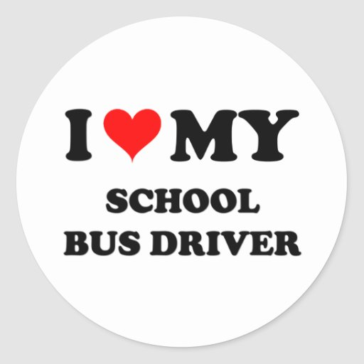 I Love My School Bus Driver Sticker