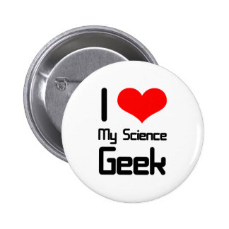 I love my science geek button