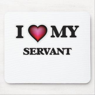 I love my Servant Mouse Pad