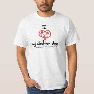 I Love My Shelter Dog T-shirt