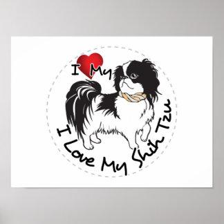 I Love My Shih Tzu Dog Poster