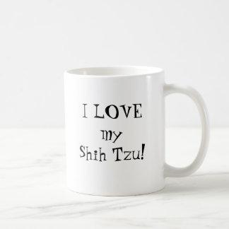 I LOVE my Shih Tzu Mugs
