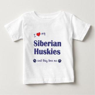 I Love My Siberian Huskies (Multiple Dogs) Baby T-Shirt