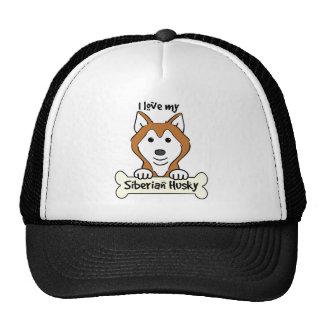 I Love My Siberian Husky Cap